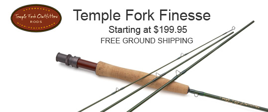 Temple Fork Finesse Fly Rod Ad