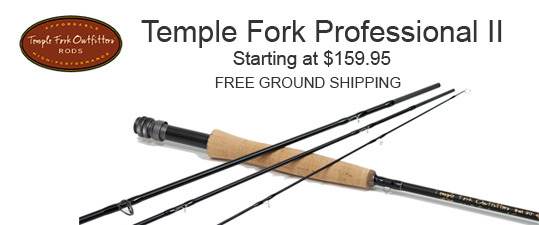 Temple Fork Professional II Series Fly Rod Ad